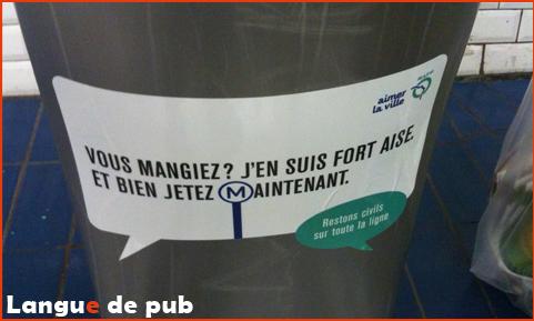 Sticker RATP  : Vous mangiez, j'en suis fort, eh bien jetez maintenant