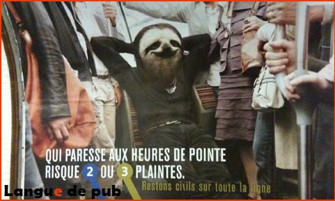 Affiche RATP : Qui paresse aux heures de pointe risque deux ou trois plaintes