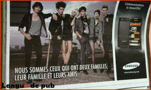 Affiche Samsung : nous sommes ceux qui ont deux familles, leur famille et leurs amis
