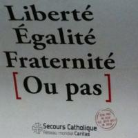 Liberté Egalité Fraternité [ou pas]