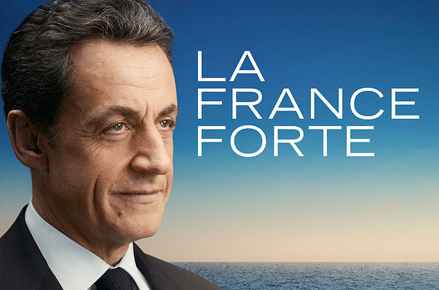 Nicolas Sarkozy ; affiche la France forte