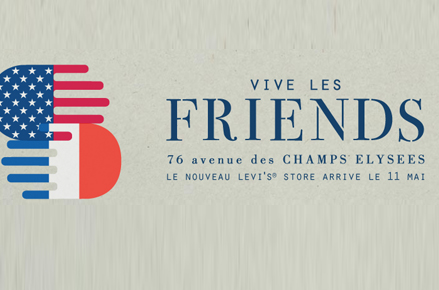 Levi's vive les friends !