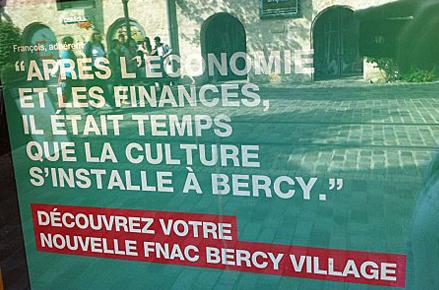 Affiche FNAC : Après l'économie et les finances, il était temps que la culture s'installe à Bercy